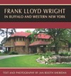Frank Lloyd Wright In Buffalo and Western New York